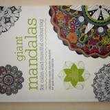 Carte de Colorat pentru Adulti si Copii Mandala Imense / Giant Mandalas