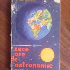 Zece ore de astronomie - ION CORVIN SINGORZAN