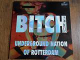 Underground Nation of Rotterdam – Bitch – MAXI