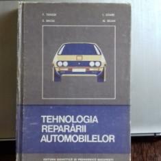 TEHNOLOGIA REPARARII AUTOMOBILELOR - F. Tanase, E. Baciu, I. Soare, N. Bejan