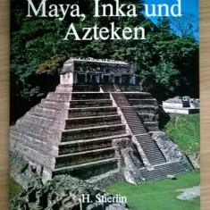 H. Stierlin - Die welt der Maya, Inka und Azteken