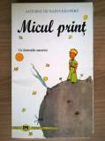Antoine de Saint-Exupery – Micul print {Rao}, Antoine de Saint-Exupery