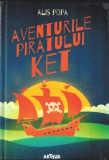 Aventurile piratului Ket de Alis Popa