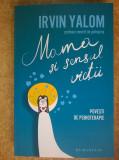 Irvin D. Yalom - Mama sii sensul vietii {Povesti de psihoterapie}