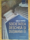 Karl R. Popper - Societatea deschisa si dusmanii ei