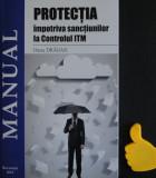 Protectia impotriva sanctiunilor  la  controlul ITM Oana Dragan