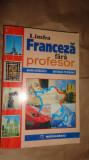 Franceza fara profesor an 1998/480pag- Maria Braescu , Mariana Perisanu