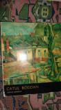Catul Bogdan 40pagini+41reproduceri an 1972 / album de pictura