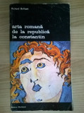 Richard Brilliant – Arta romana de la Republica la Constantin