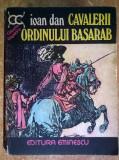 Ioan Dan - Cavalerii Ordinului Basarab