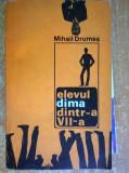 Mihail Drumes - Elevul Dima dintr-a saptea