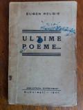 Ultime poeme...  - Eugen Relgis / R5P4S