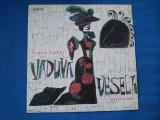 VADUVA VESELA/ FRANZ LEHAR, VINIL, electrecord