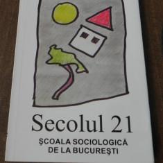 Revista Secolul 21 special Scoala Sociologica de la Bucuresti