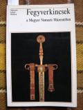 Arme  si   panoplii  din  colectia  Muzeului National din Ungaria 1992
