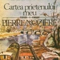 Anatole France - Cartea prietenului meu * Pierre Noziere