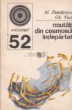 Al. Dumitrescu, Gh. Vass - Noutati din cosmosul indepartat