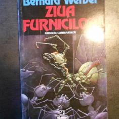 BERNARD WERBER - ZIUA FURNICILOR