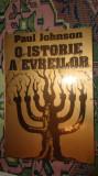 O istorie a evreilor 491pag/an 1999- Paul Johnson