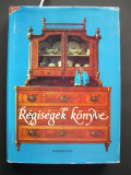 Cumpara ieftin Cartea antichitatilor (limba maghiara ) format mare, 513 pagini,bogat ilustrata