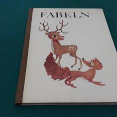 FABELN / HANNELORE WEGENER/ FABULE LIMBA GERMANĂ/ 1968