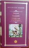 Hermann Hesse, GETRUD / ROSSHALDE / ULTIMA VARA A LUI KLINGSOR