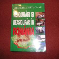 Asigurari si reasigurari in Romania -  Gheorghe D. Bistriceanu