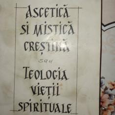 Ascetica si mistica cretina sau teologia vietii spirituale - D.Staniloae