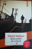 Patrick Modiano, BULEVARDELE DE CENTURA
