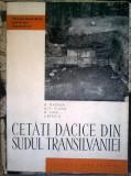 M. Macrea, s.a. - Cetati dacice din Sudul Transilvaniei
