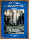 Din istoria Transilvaniei {Documente, 1999}