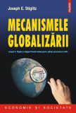 MECANISMELE GLOBALIZARII - de JOSEPH E. STIGLITZ, Polirom