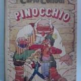 Pinocchio-Carlo Collodi,Cheita de aur,format mare,coperti groase,Tp.Gratuit