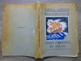 Viata crestina in pilde - Al. Lascarov-Moldoveanu/ desene Mac Constantinescu