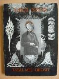 Gellu Naum - Tatal meu obosit - prima editie - 1972