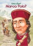 Cine a fost Marco Polo? - de JOAN HOLUB