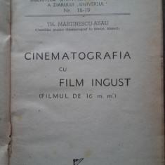 Th. Martinescu-Asau-Cinematografia cu film ingust +Eugen Badarau-Cinematografia