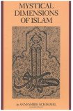 Mystical dimensions of Islam /​ by Annemarie Schimmel