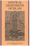 Mystical dimensions of Islam / by Annemarie Schimmel