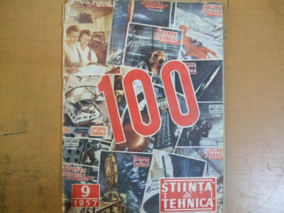 Stiinta si tehnica 9/ 1957 numarul 100 Roman laminor Dridu  fabricat in RPR foto