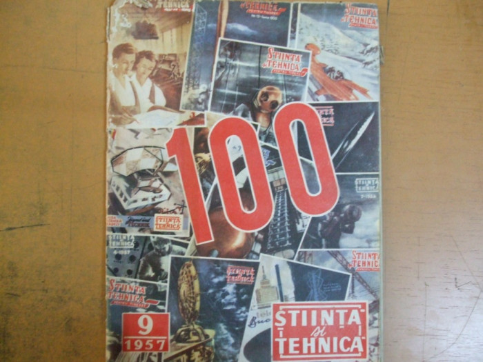 Stiinta si tehnica 9/ 1957 numarul 100 Roman laminor Dridu  fabricat in RPR