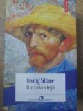 Bucuria Vietii - Irving Stone ,416474