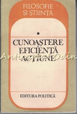 Cunoastere Eficienta Actiune - Petru Ioan - Cu Dedicatie Si Autograf