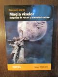 Magia viselor. Dictionar de mituri si simboluri onirice