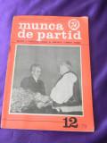 Revista Munca de Partid nr 12 1978 (f3162