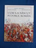 Cumpara ieftin NEAGU DJUVARA - CUM S-A NASCUT POPORUL ROMAN * ILUSTRATIA RADU OLTEAN - 2010