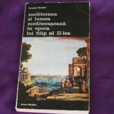 Fernand Braudel Mediterana si lumea mediteraneana in epoca lui Filip  II  vol 5