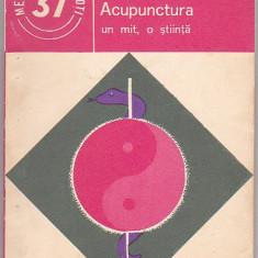 C. IONESCU-TARGOVISTE - ACUPUNCTURA UN MIT O STIINTA