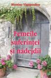 Femeile suferintei si nadejdii - Mersine Vigopoulou