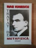 TRATAT DE METAFIZICA de NAE IONESCU , 1999